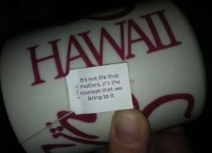 Tea bag wisdom.